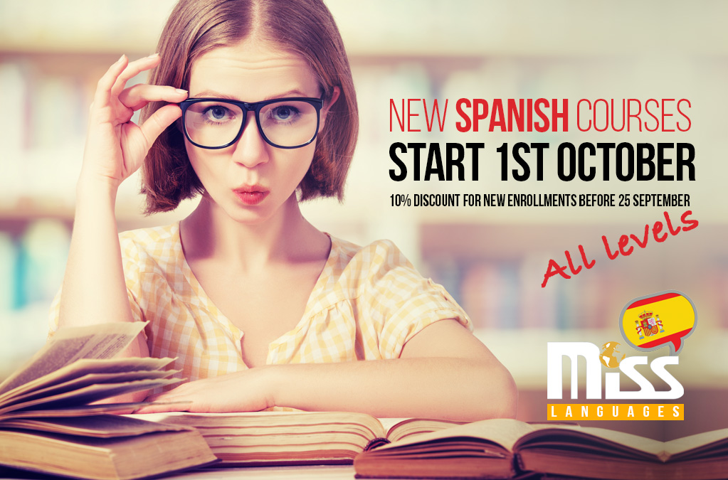 New Spanish Courses to start 1 October All levels 10% discount for new registrations before 25 September